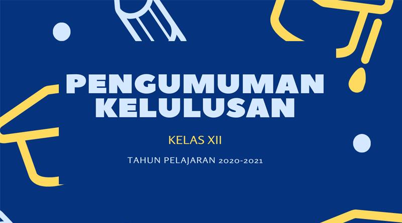 Penetapan Kelulusan 2020-2021